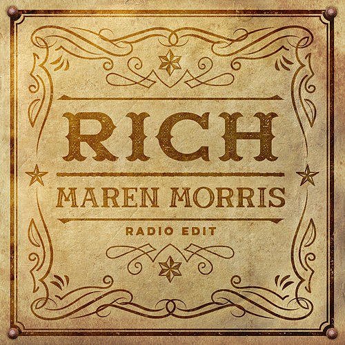 Rich (Radio Edit) by Maren Morris