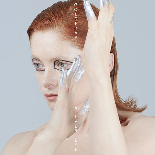 Silver Eye: Deluxe Edition de Goldfrapp