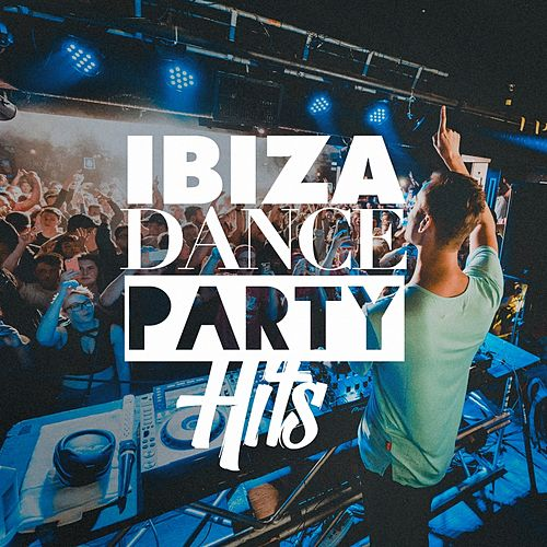 Ibiza Dance Party Hits von Ultimate Dance Hits