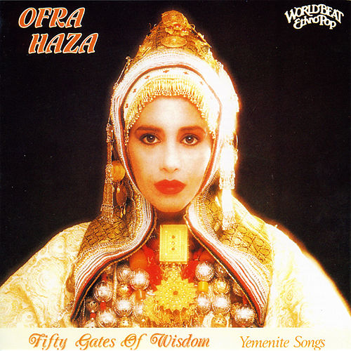 Fifty Gates Of Wisdom de Ofra Haza