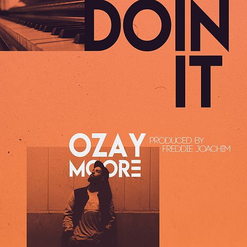 Doin It by Ozay Moore