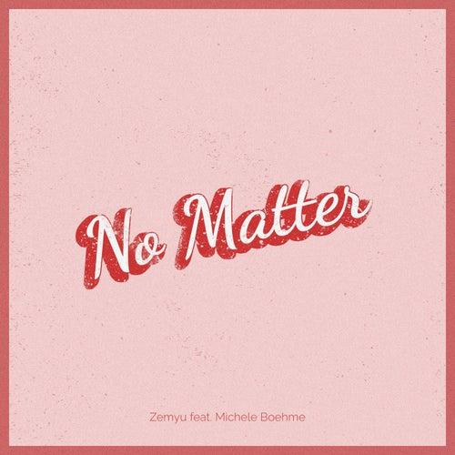 No Matter fra Zemyu