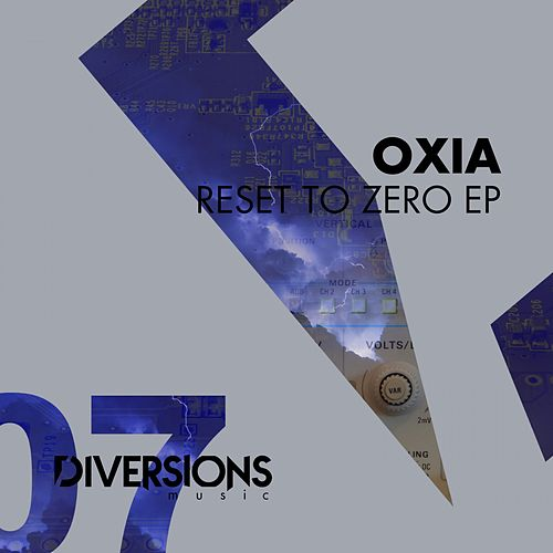 Reset to Zero EP by Oxia