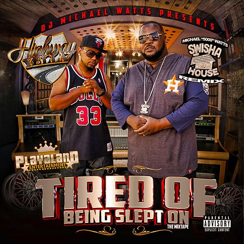 Tired of Being Slept On by DJ Michael Watts