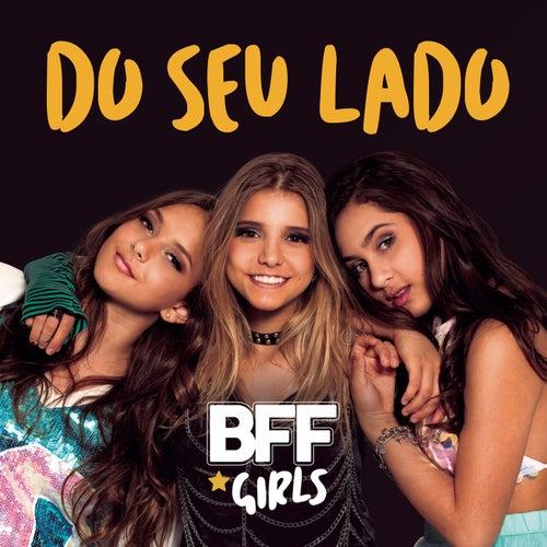 Do Seu Lado de BFF Girls