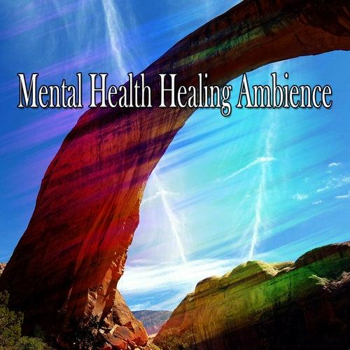 Mental Health Healing Ambience de Meditación Música Ambiente