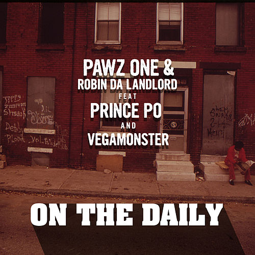 On The Daily (feat. Prince Po & VegaMonster) de Pawz One