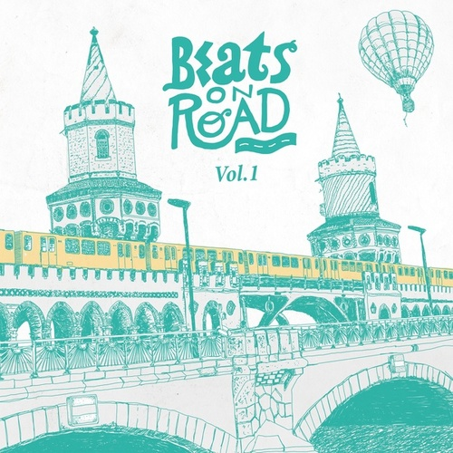 Beats on Road Vol. 1 by Various Artists