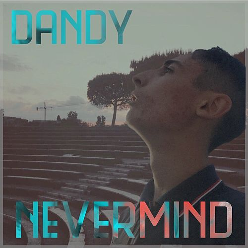 Nevermind de Dandy