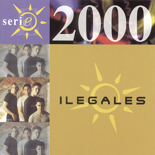 Serie 2000 de Ilegales