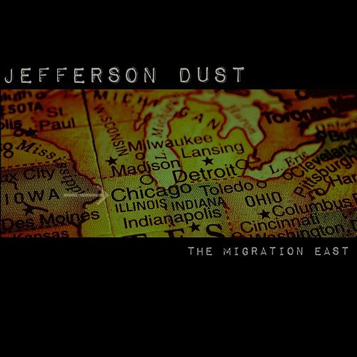 The Migration East de Jefferson Dust