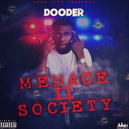 Menace II Society - EP de Dooder
