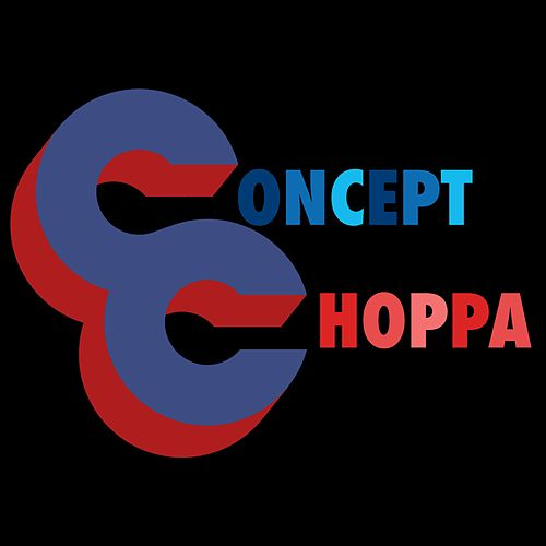Choppa by Concept Collective