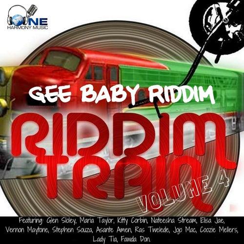 Riddim Train Volume 4 - Gee Baby Riddim by Various Artists