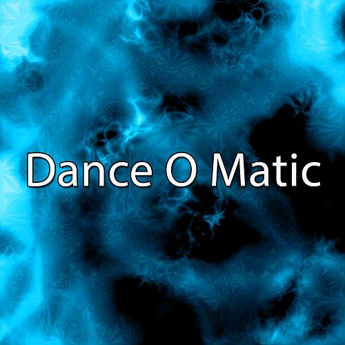 Dance O Matic by CDM Project