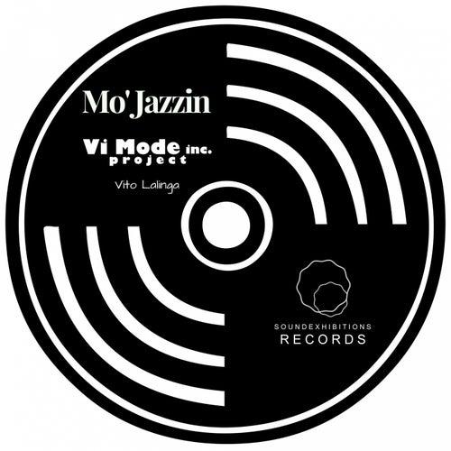 Mo' Jazzin - EP by Vito Lalinga (Vi Mode Inc. Project)