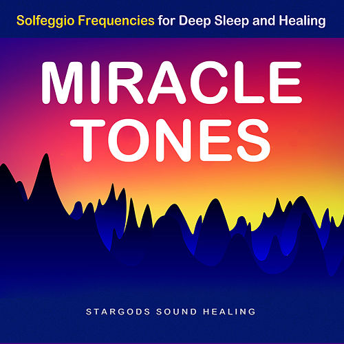Miracle Tones Solfeggio Frequencies for Deep Sleep    by
