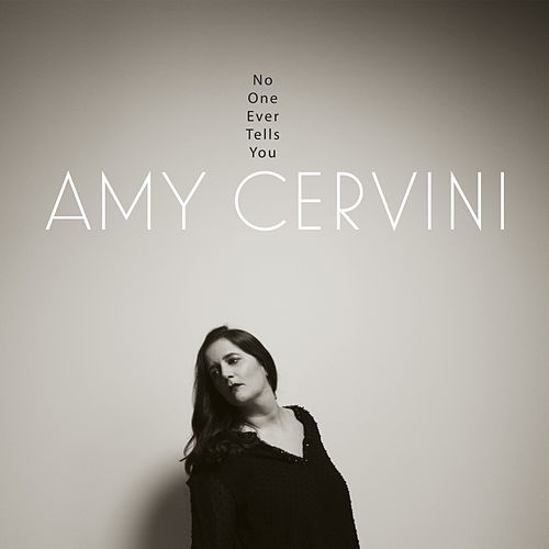 No One Ever Tells You de Amy Cervini