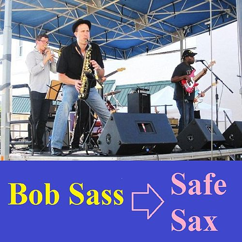 Safe Sax von Bob Sass