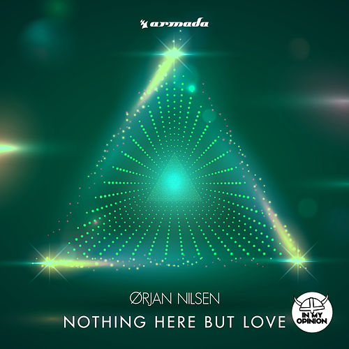 Nothing Here But Love von Orjan Nilsen