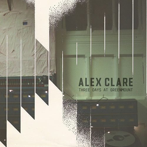 Three Days at Greenmount de Alex Clare