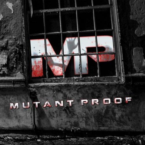 Mutant Proof von Mutant Proof