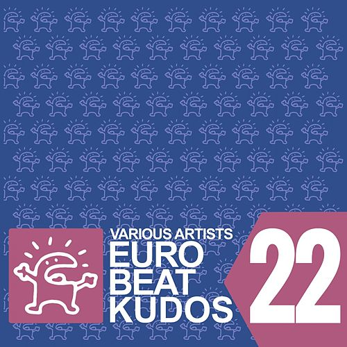Eurobeat Kudos 22 von Various Artists