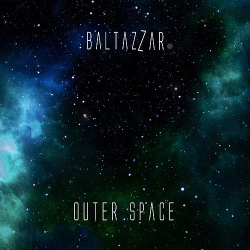 Outer Space by Baltazzar