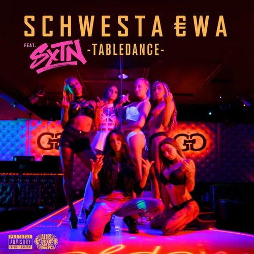 Tabledance von Schwesta Ewa