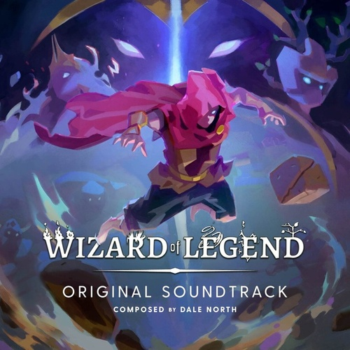Wizard of Legend (Original Game Soundtrack) by Dale North
