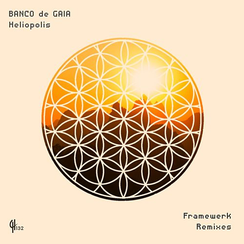 Heliopolis (Framewerk Remixes) de Banco de Gaia