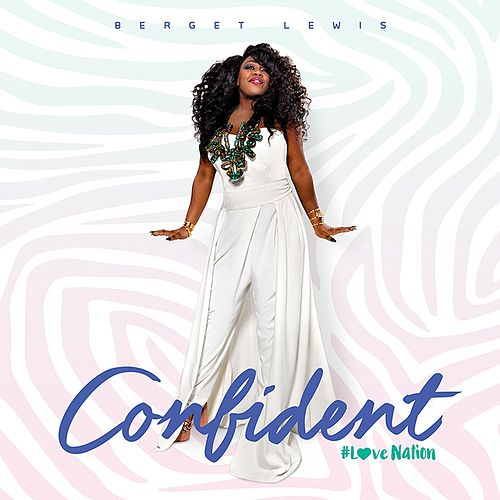 Confident by Berget Lewis