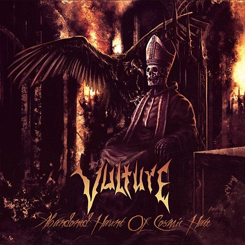Abandoned Haunt of Cosmic Hate by Vulture