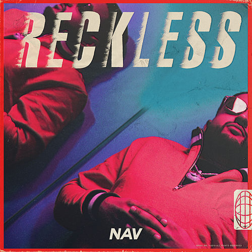 RECKLESS by NAV