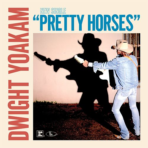 Pretty Horses de Dwight Yoakam