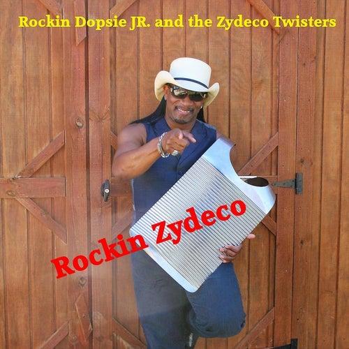 Rockin Zydeco by Rockin' Dopsie/Jr. & The Zydeco Twisters