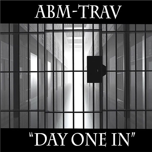 'Day One in' by Abm-Trav