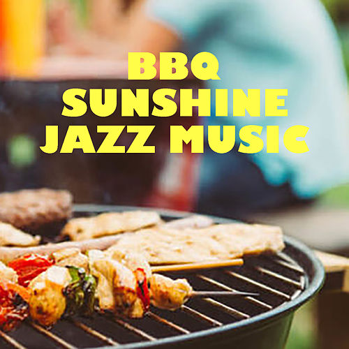 BBQ Sunshine Jazz Music de Various Artists