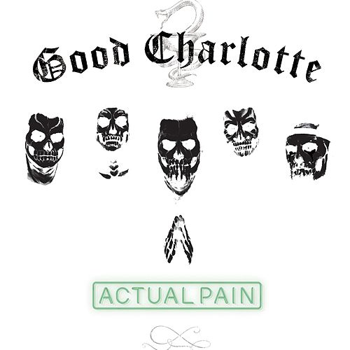 Actual Pain by Good Charlotte