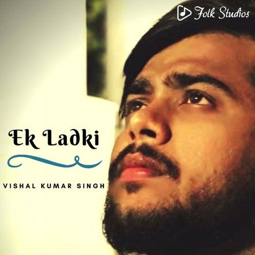 Ek Ladki by Folk Studios