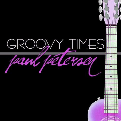 Groovy Times de Paul Petersen