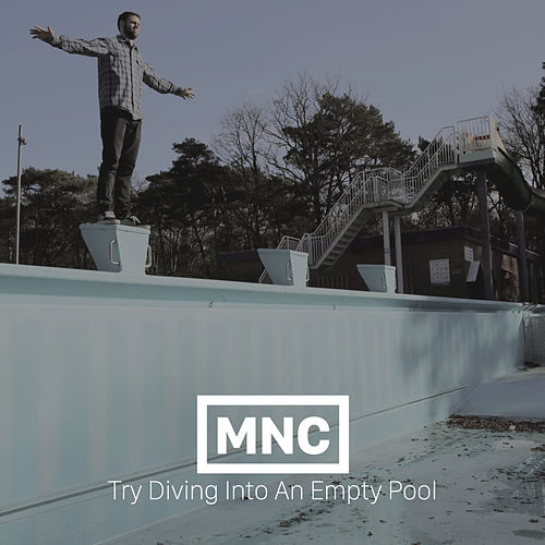 Try Diving into an Empty Pool by Mn'c