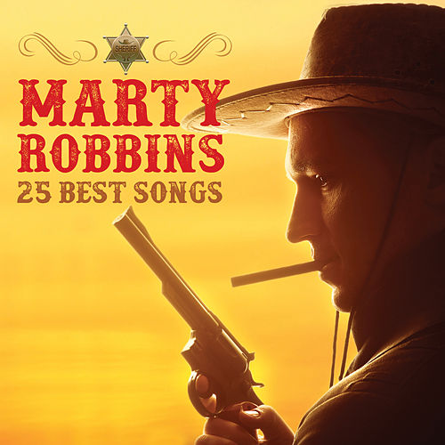 Marty Robbins 25 Best Songs by Marty Robbins