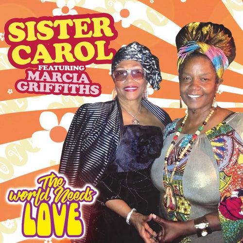 World Needs Love de Sister Carol