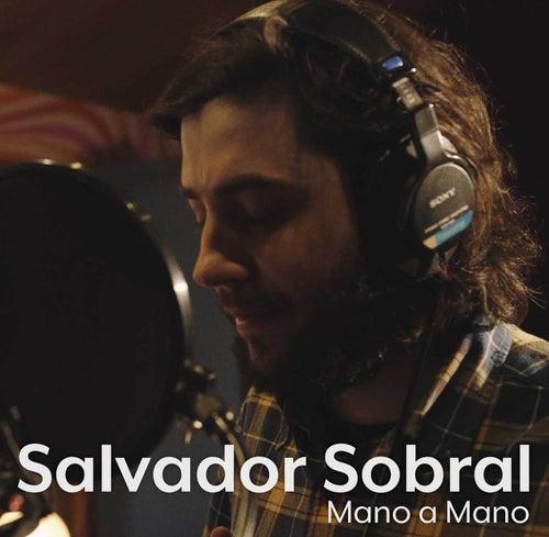 Mano a Mano de Salvador Sobral