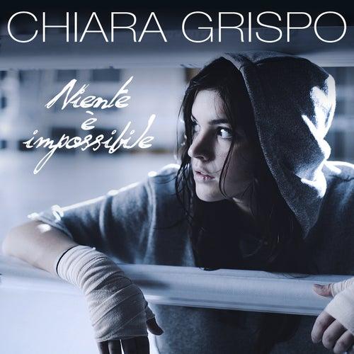 Niente è impossibile by Chiara Grispo