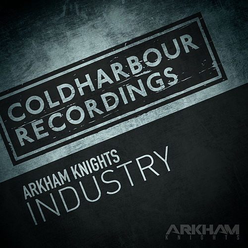 Industry by Arkham Knights