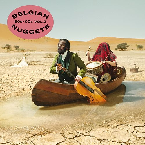 Belgian Nuggets 90s-00s Vol. 2 de Various Artists