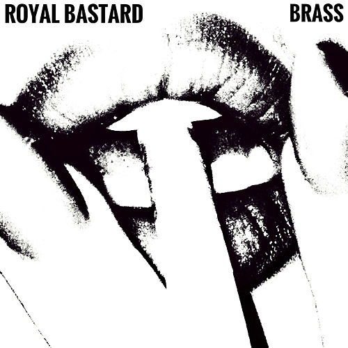 Brass de Royal Bastard