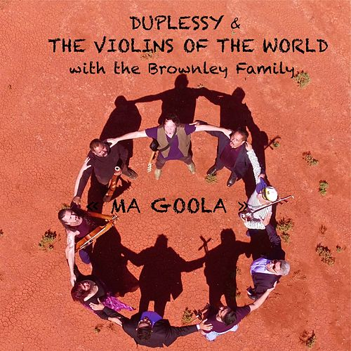 Ma Goola by Mathias Duplessy & The Violins of the World
